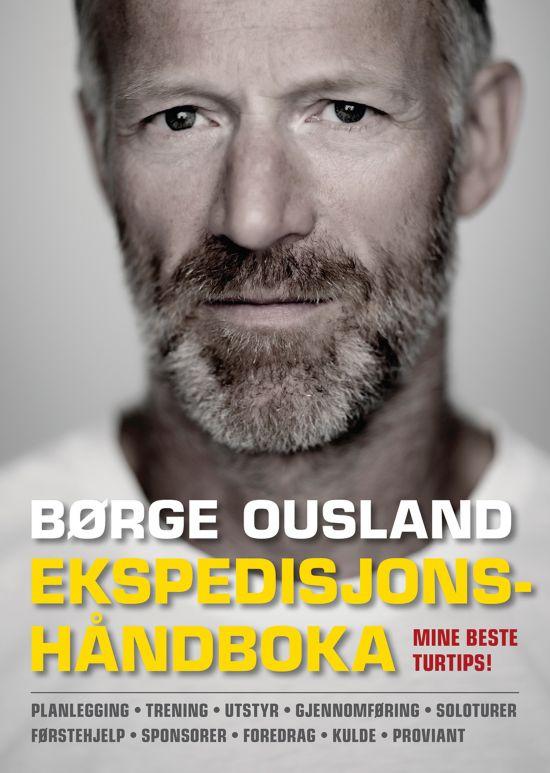 Ekspedisjonshåndboka Børge Ousland